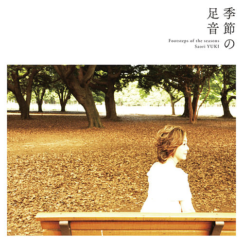 Footsteps Of The Seasons von Saori Yuki