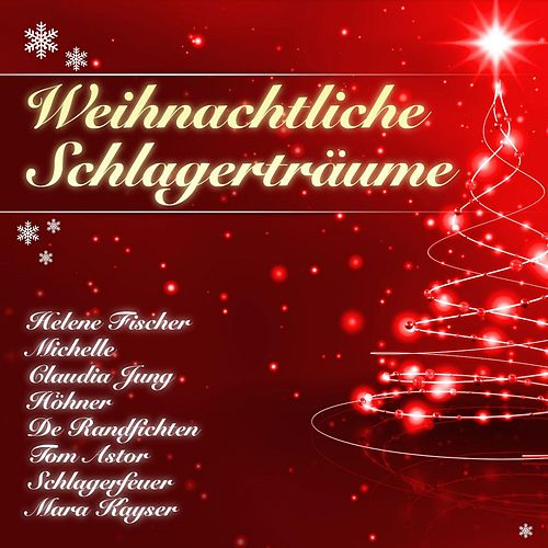 Weihnachtliche Schlagerträume von Various Artists