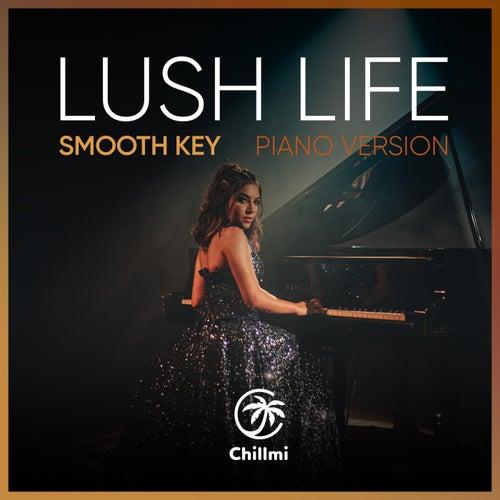 Lush Life (Piano Version) von Smooth Key