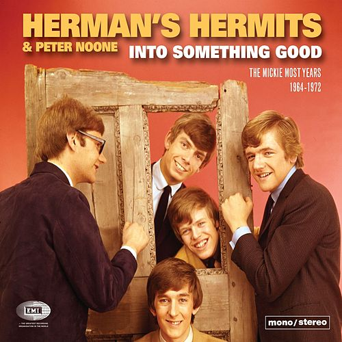 Into Something Good (The Mickie Most Years 1964-1972) by Herman's Hermits