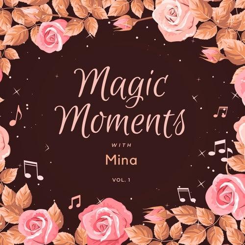 Magic Moments with Mina, Vol. 1 van Mina