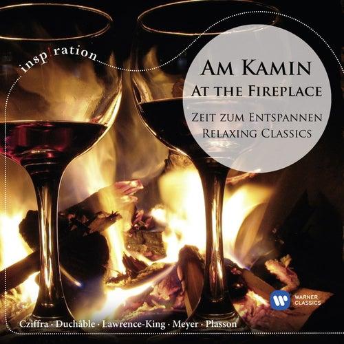 Am Kamin - Zeit Zum Entspannen / At The Fireplace - Relaxing Classics von Am Kamin - Zeit Zum Entspannen / At The Fireplace - Relaxing Classics