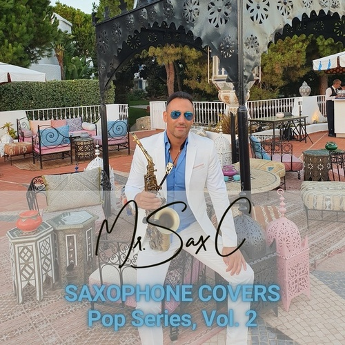 Saxophone Covers Pop Series, Vol. 2 de Mr. Sax C