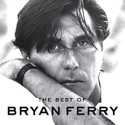 Best Of de Bryan Ferry