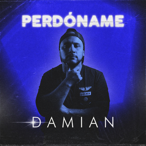 Perdóname de Damian