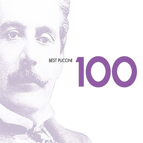 100 Best Puccini by Various Artists