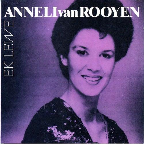 Ek Lewe by Anneli van Rooyen