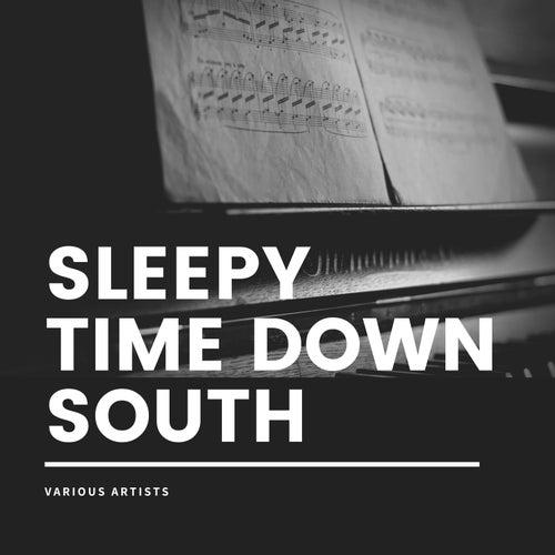 Sleepy Time Down South de Various Artists