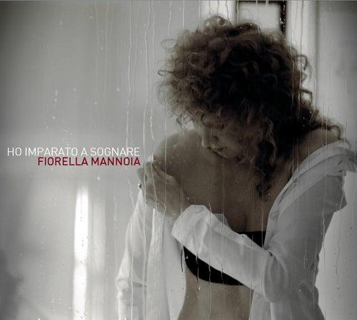 Ho Imparato A Sognare di Fiorella Mannoia