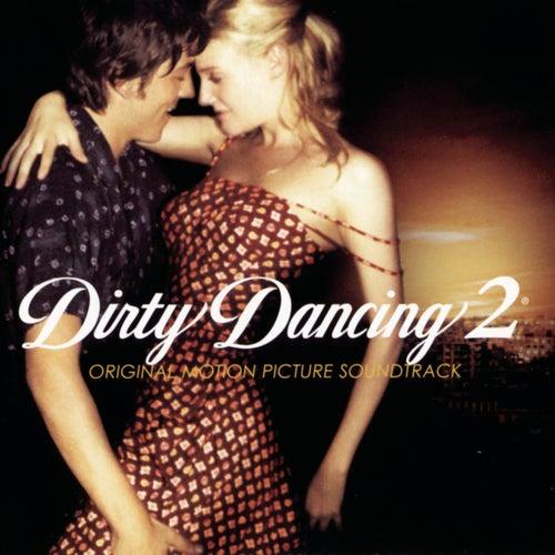 Dirty Dancing 2 de Various Artists