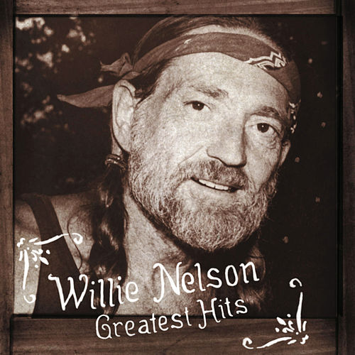 The Best Of by Willie Nelson
