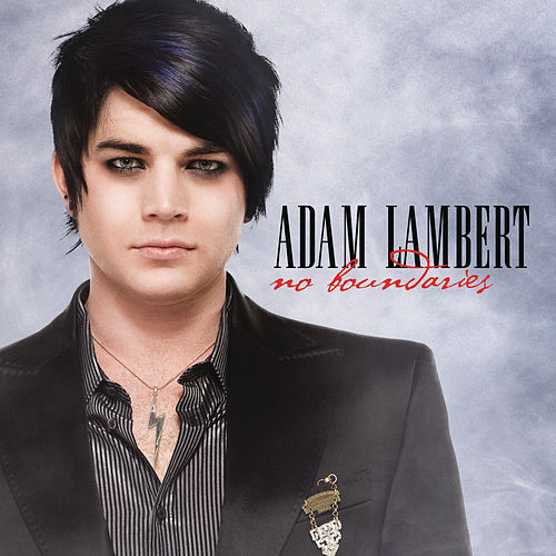 No Boundaries by Adam Lambert