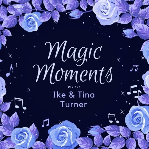 Magic Moments with Ike & Tina Turner de Ike Turner