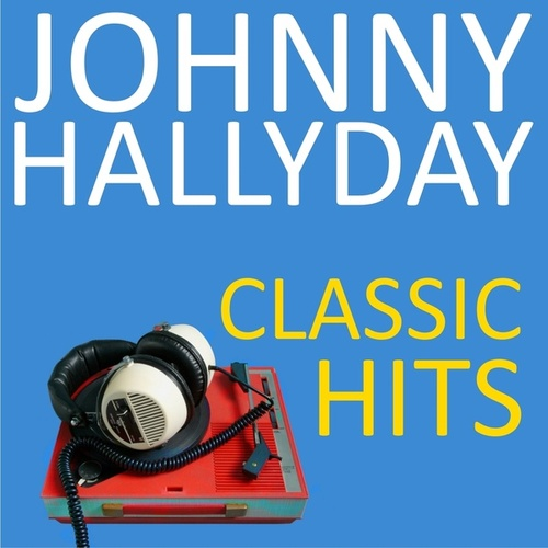 Classic hits de Johnny Hallyday