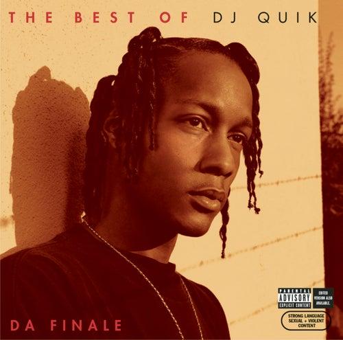 The Best of DJ Quik - Da Finale von DJ Quik