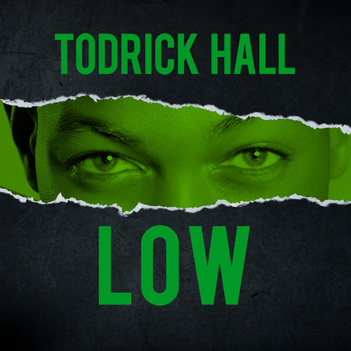 Low fra Todrick Hall