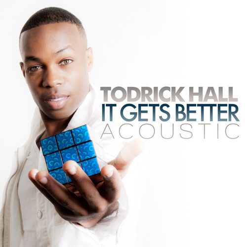 It Gets Better (Acoustic) by Todrick Hall