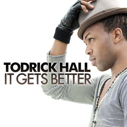It Gets Better fra Todrick Hall