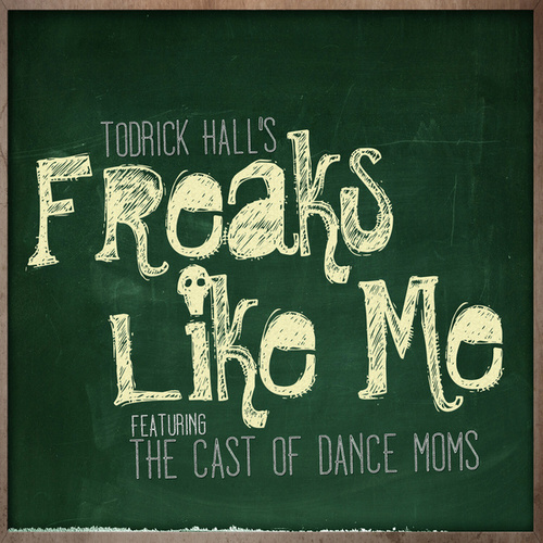 Freaks Like Me fra Todrick Hall