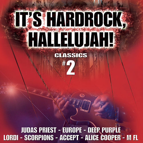 It's Hard Rock Hallelujah Classics, Vol. 2 von Various Artists