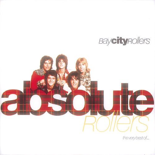 Absolute Rollers-The Very Best Of Bay City Rollers de Bay City Rollers