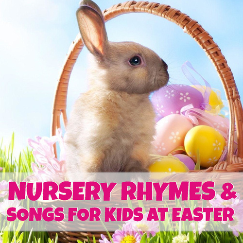 Nursery Rhymes & Songs For Kids At Easter de Various Artists