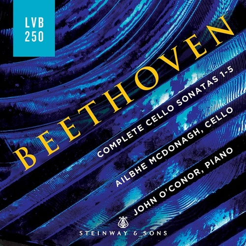 Beethoven: Complete Cello Sonatas by Ailbhe McDonagh