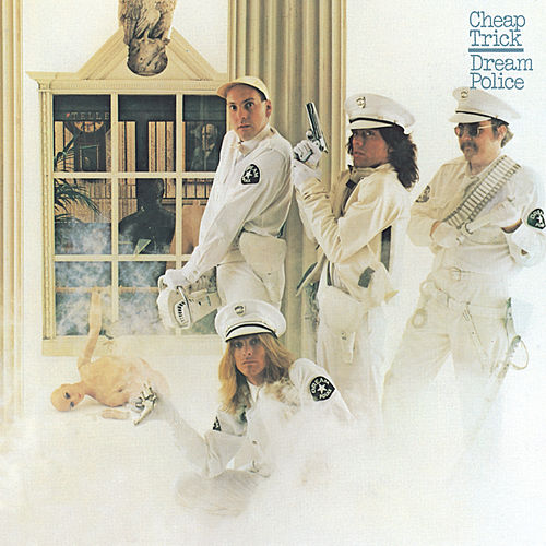 Dream Police de Cheap Trick