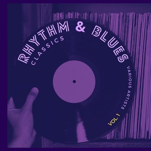 Rhythm and Blues Classics, Vol. 1 fra Various Artists