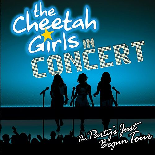 The Cheetah Girls In Concert - The Party's Just Begun Tour Original Soundtrack de The Cheetah Girls
