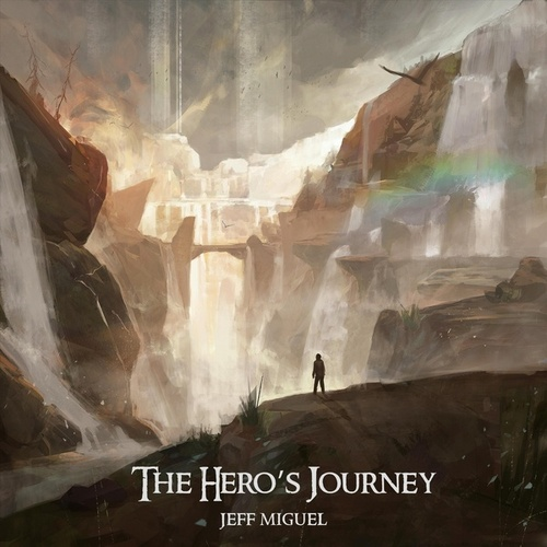 The Hero's Journey by Jeff Miguel