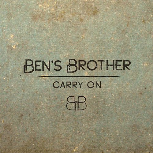 Carry On von Ben's Brother