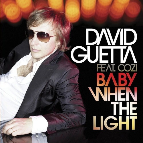 Baby When The Light von David Guetta