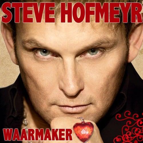 Waarmaker von Steve Hofmeyr