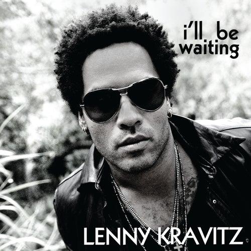 I'll Be Waiting von Lenny Kravitz