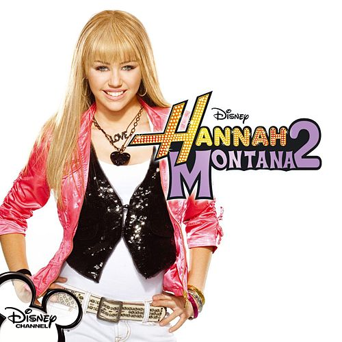 Hannah Montana 2 Original Soundtrack / Meet Miley Cyrus by Miley Cyrus
