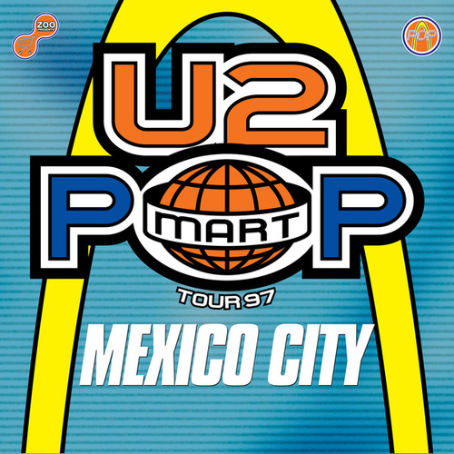 The Virtual Road – PopMart Live From Mexico City EP (Remastered 2021) von U2
