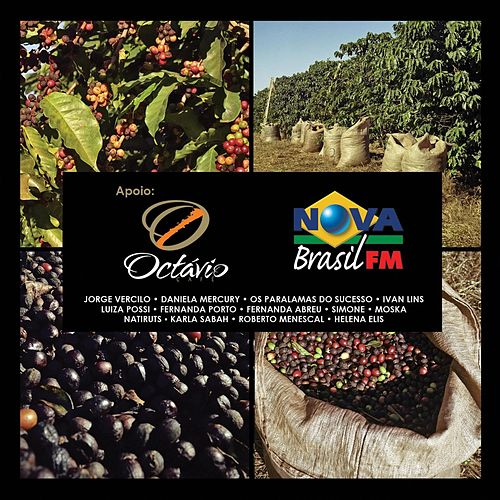 Cafe Octavio - Nova Brasil FM von Various Artists