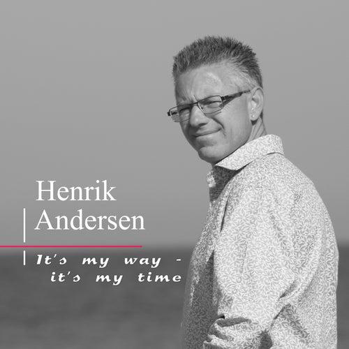 It's My Way - It's My Time fra Henrik Andersen