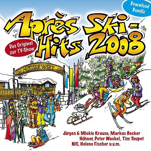 Après Ski Hits 2008 von Various Artists