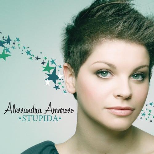 Stupida de Alessandra Amoroso