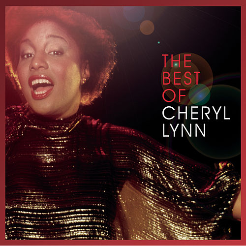Best Of Cheryl Lynn by Cheryl Lynn