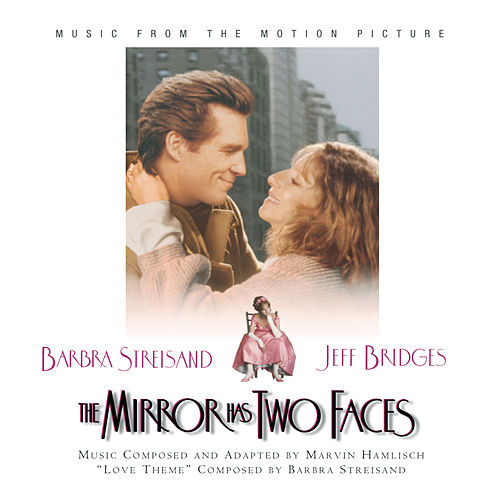 The Mirror Has Two Faces  - Music From The Motion Picture de Original Soundtrack