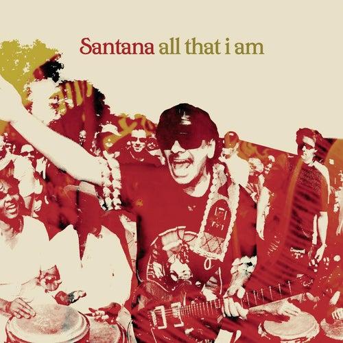 All That I Am de Santana
