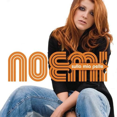 Sulla Mia Pelle Special Edition di Noemi