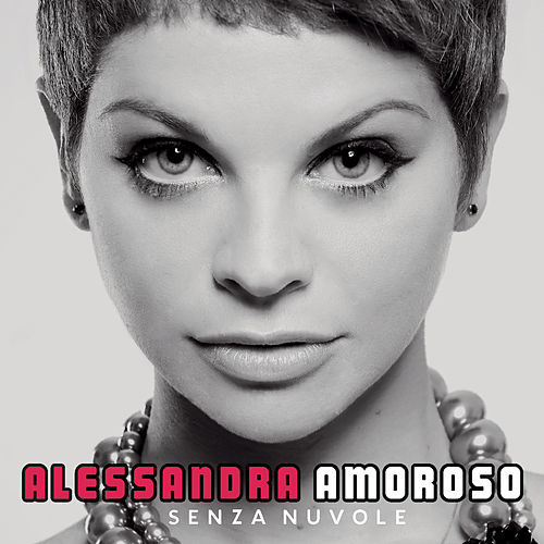 Senza Nuvole de Alessandra Amoroso