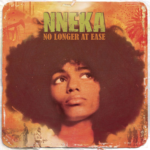 No Longer At Ease by Nneka