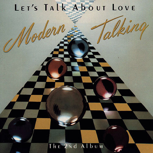 Let's Talk About Love von Modern Talking