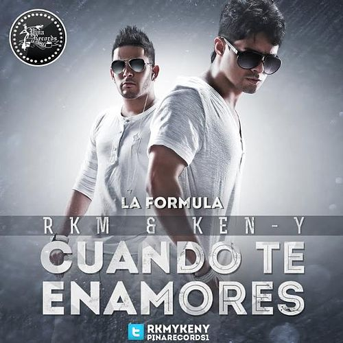 Cuando Te Enamores - Single by RKM & Ken-Y