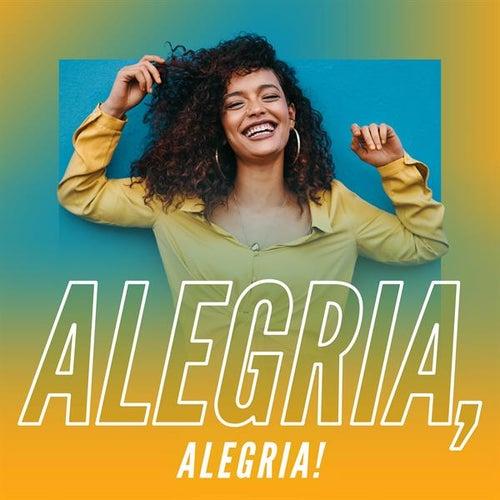 Alegria, Alegria! by Various Artists